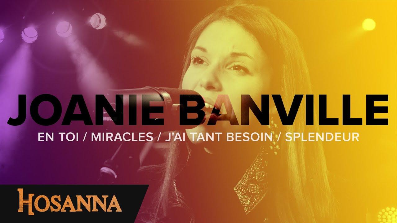 Joanie Banville - En toi / Miracles / J'ai tant besoin / Splendeur