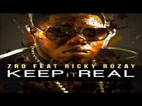 Z-Ro ft. Rick Ross - Keep It Real