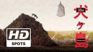 Baixar Ilha dos Cachorros | Spot Oficial | Legendado HD