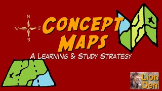 Concept Maps - A Learning & Study Strategy