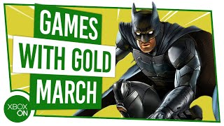 Games With Gold | March 2020