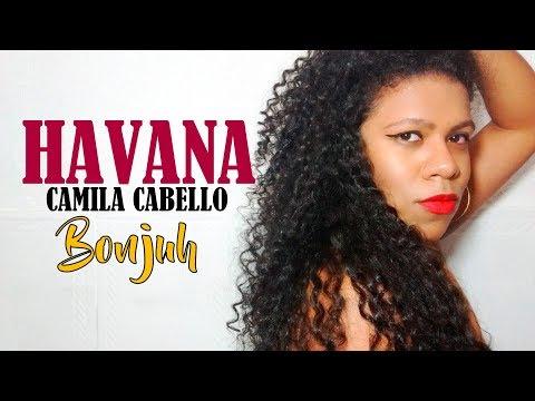 HAVANA - Camila Cabello COVER em Português BONJUH