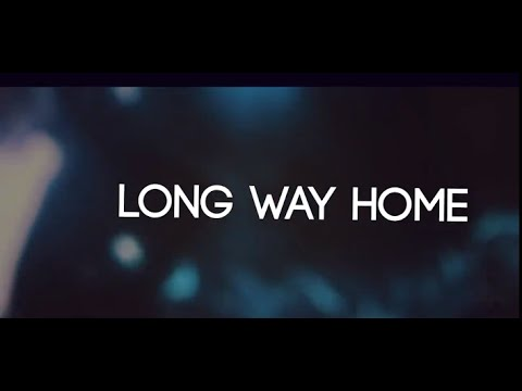 Two Friends ft. Breach The Summit - Long Way Home (Official Lyric Video)