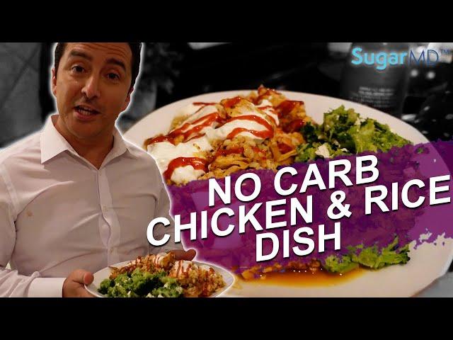 Perfectly Delicious No Carb Chicken & Rice Diabetic Recipe.