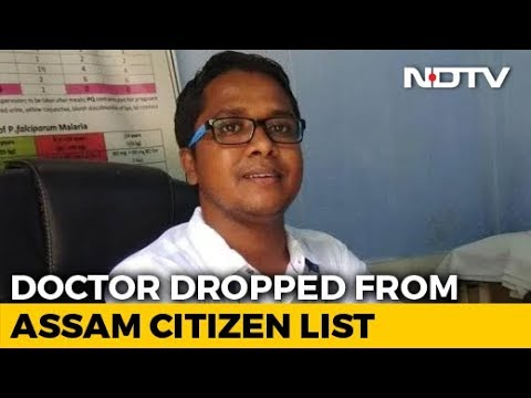 Cooperated With NRC Since Beginning: Assam Doctor, Out Of Citizens' List