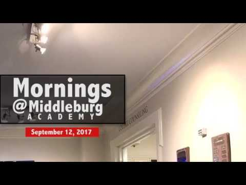 Mornings at Middleburg Academy, 9/12/17