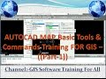 AUTO CAD MAP Basic Tools & Commands Training FOR GIS -Part-1((((Gis Software Training))))
