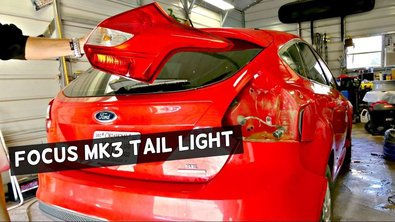 Ford Focus Rear Tail Light Removal Replacement