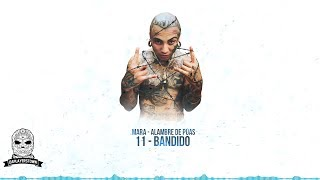 11.- MARA - Bandido (Audio Oficial)
