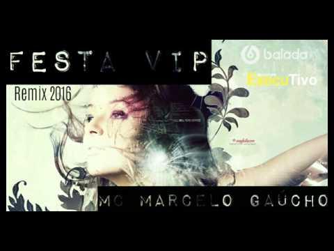 musica festa vip mc marcelo gaucho