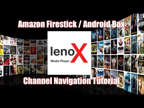 Lenox MP Channel Nav (Amazon Firestick / Android Box)