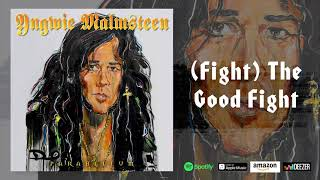 Yngwie Malmsteen - Fight The Good Fight (Parabellum)
