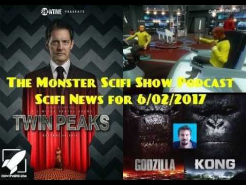 The Monster Scifi Show Podcast - Scifi News for 6/2/2017