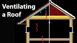 Roof Vents & Loft Ventilation Techniques - Why Vent an Attic