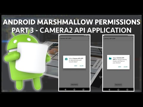 Upgrading android camera2 api app to support marshmallow runtime permissions - Part 3