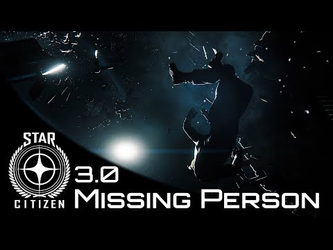 Star Citizen 3.0 | Investigation Mission - Missing Persons Report