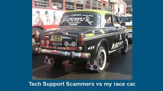 Tech Support Scammers vs my Race Car