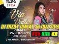 VIA VALLEN DJ FREDY JUM'AT 26-07-2019 ATHENA BANJARMASIN