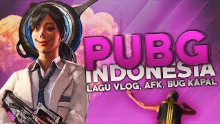 Gambar cover PUBG Indonesia - Lagu Vlog, AFK, Bug Speedboat
