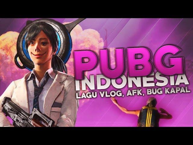 PUBG Indonesia - Lagu Vlog, AFK, Bug Speedboat