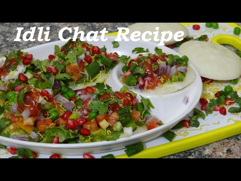 Idli Chat Recipe   Purely Healthy Recipe  Idli Decoration Ideas