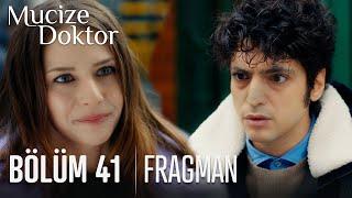 Mucize Doktor 41. Bölüm Fragmanı