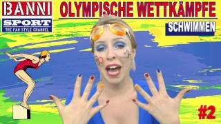 SCHWIMMEN Swimming Natación #2 - Olympic Wettkampf - Original Banni Sport Fan Style & Make-up
