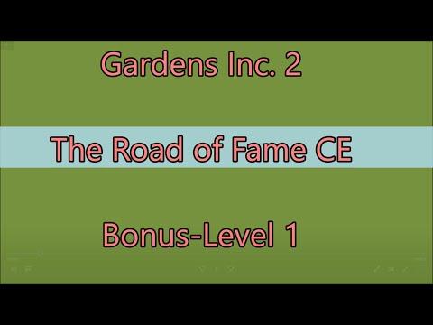 Gardens Inc. 2: The Road of Fame CE Bonus-Level 1 |