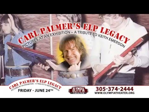 CARL PALMER'S ELP LEGACY  PICTURES AT AN EXHIBITION   A TRIBUTE TO KEITH EMERSON