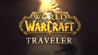 World of Warcraft: Traveler Announced(, 2016-03-29T16:59:54.000Z)