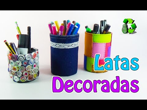3 ideas con latas decoradas reciclaje ecobrisa youtube - Manualidades faciles con latas ...