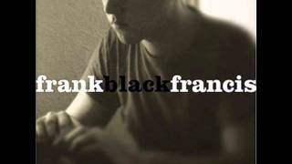 Frank Black Francis - Caribou