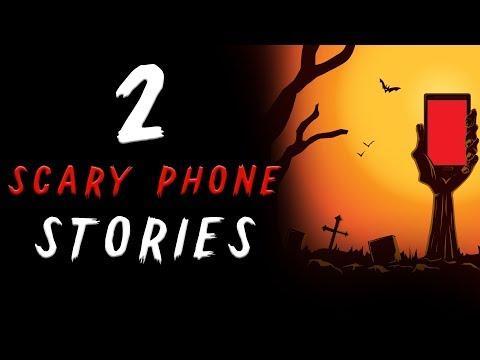 2 Scary Phone Stories   Nosleep & Creepypasta Readings
