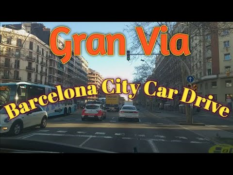 Barcelona City Car drive Gran Via||Driving in Barcelona||Barcelona City driving||Barcelona City Tour