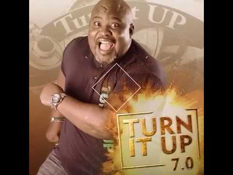 Turn It Up 7.0 With Big Bolaji