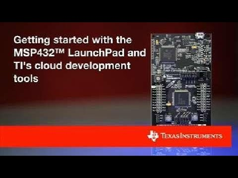 Getting started with the MSP432™ LaunchPad and TI's cloud development tools