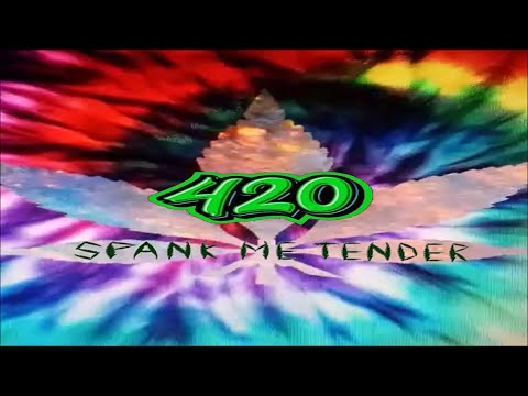 "Spank Me Tender - ""420"" - Music [Acid Rock]"
