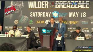 DEONTAY WILDER VS DOMINIC BREAZEALE FINAL PRESS CONFERENCE