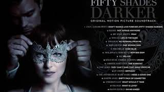 Fifty Shades Darker 2017 - Soundtrack Album Full