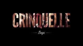 Crinquelle - Banga