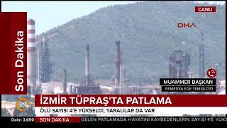 İzmir TÜPRAŞ'ta patlama