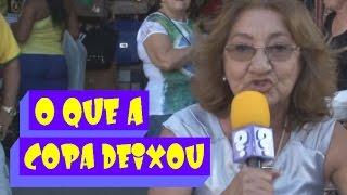 O que a Copa deixou pra você? - Dona Irene no Recife