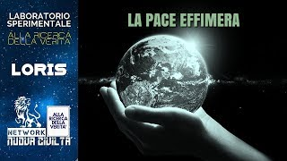 Loris Emanuel - La Pace Effimera