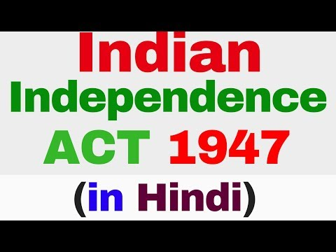 Indian Independence Act of 1947 in hindi   Historical Background of Indian Constitution UPSC SSC CGL