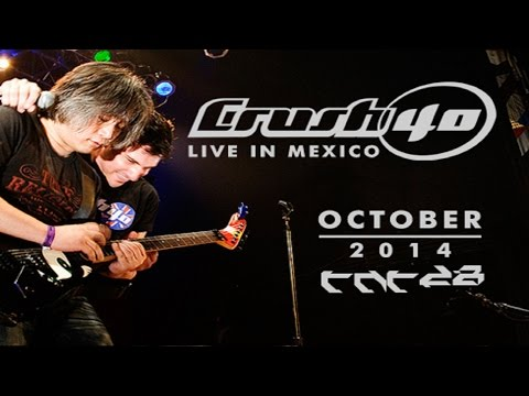 """CRUSH 40 """"LIVE IN MEXICO"""" EXPO TNT 28 (Oct. 2014)"""