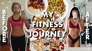 My Fitness Journey & How I Got Results (WHAT I EAT & workout routine) How Exercise Changed My Life