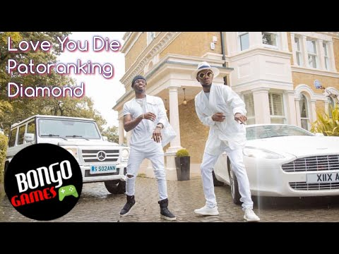 Diamond platnumz ft patoranking love you die (new song)
