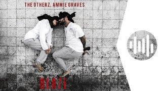 The Otherz, Ammie Graves - Blaze