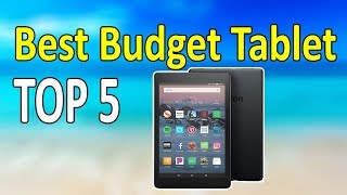 Top 5 Best Budget Tablet for Your Daily Work