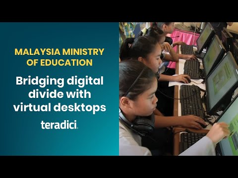 Malaysia's Ministry of Education bridges digital divide with virtual desktops